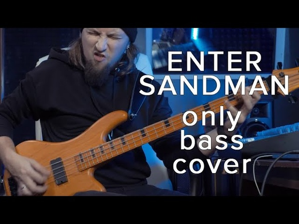 Enter Sandman no guitars only bass cover by Yury Maleev