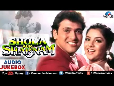 Shola Aur Shabnam Audio Jukebox Govinda Divya Bharati