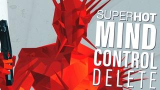 WHERE IS MY MIND??? - SUPERHOT: MIND CONTROL DELETE