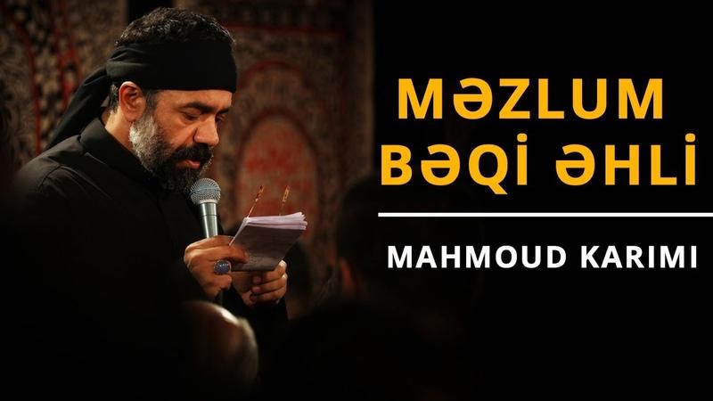 Məzlum Bəqi əhli | Mahmoud Karimi