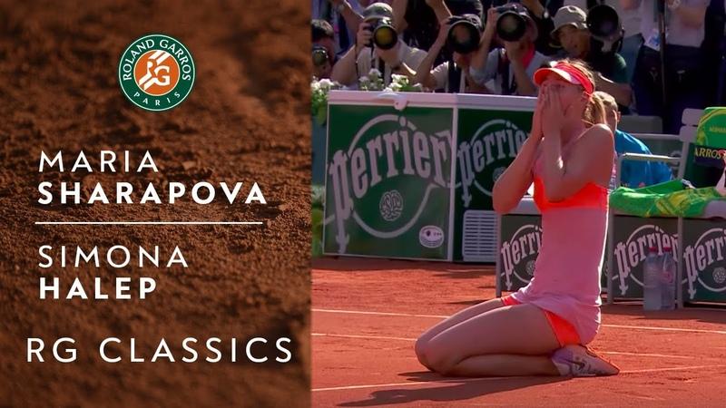 RG Classics Maria Sharapova vs Simona Halep 2014 Roland Garros