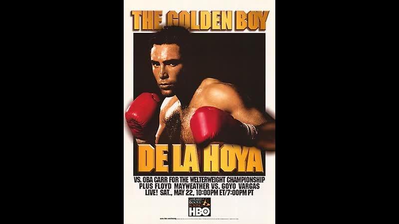 31) Oscar De La Hoya vs Oba Carr - May 22, 1999