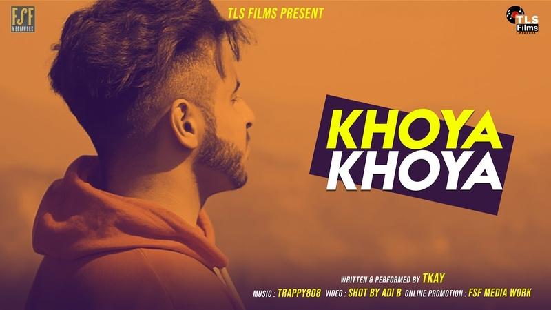 Khoya khoya Tkay Trappy808 TLS Films Present Lockdown Latest hindi Rap Song 2020