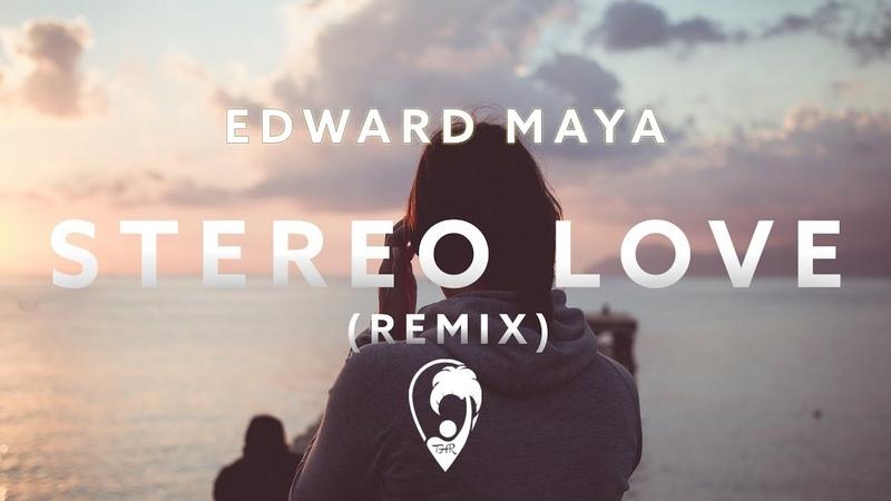 Edward Maya Vika Jigulina - Stereo Love (Jay Latune Remix)