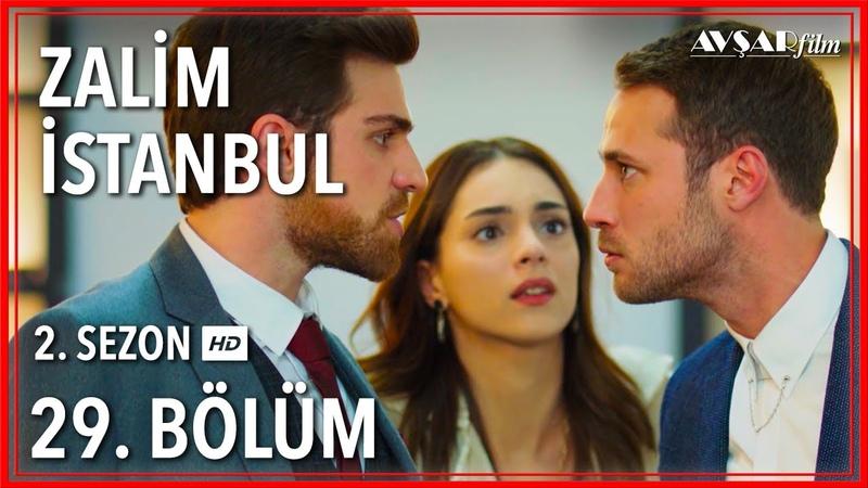 Zalim İstanbul 29. Bölüm (Tek Parça)
