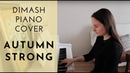 Dimash Late Autumn   Autumn strong   Piano cover by Olga Popova   Димаш Кудайберген Поздняя осень