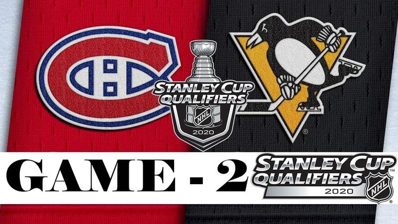 Montreal Canadiens vs Pittsburgh Penguins Aug 03 2020 Best of 5 Game 2 NHL 2019 20 Обзор