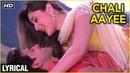 Chali Aayee Lyrical | Main Prem Ki Diwani Hoon | Kareena Hrithik | K.K