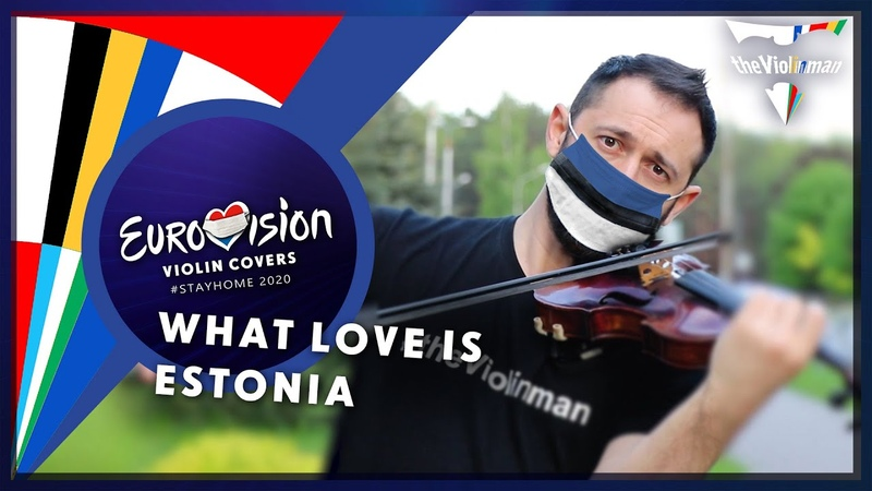 EUROVISION 2020 Uku Suviste What Love Is Estonia violin cover by theViolinman