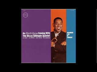 An Electrifying Evening With The Dizzy Gillespie Quintet (1961) (Full Album)