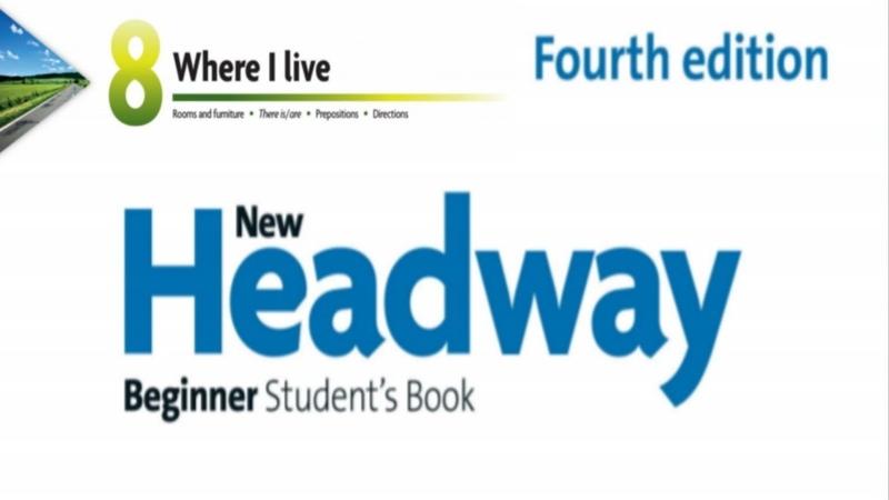 New Headway Beginner Audio Unit Eight