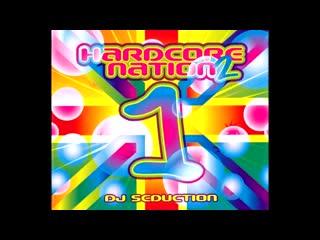 Hardcore Nation 2 CD 1 Seduction