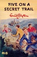 Five On A Secret Trail - (Famous Five Collection)