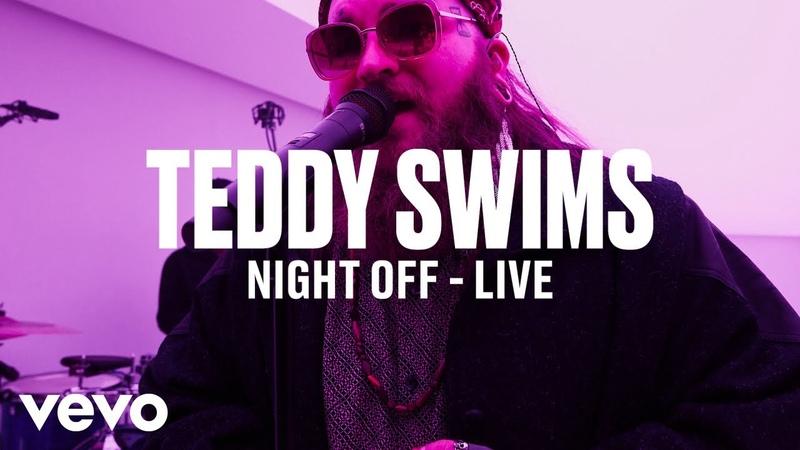 Teddy Swims - Night Off (Live) | Vevo DSCVR