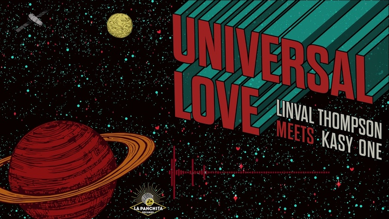 Linval Thompson Meets Kasy One - Universal Love (La Panchita Records 2019)