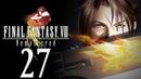 Lets Play Final Fantasy VIII Remastered 27 Die Träne des Mondes Gameplay German Full HD