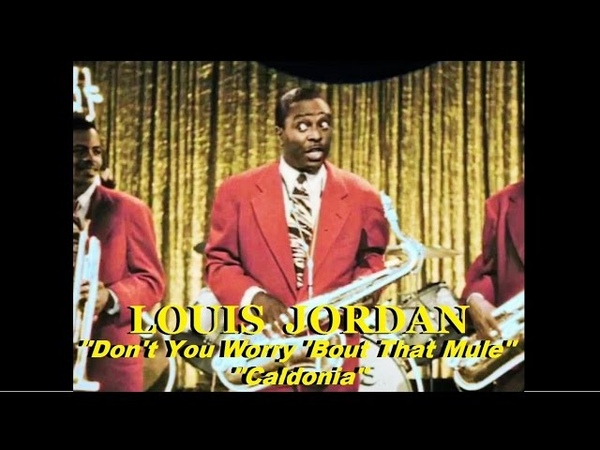Louis Jordan Don't You Worry 'Bout That Mule Caldonia Movie Clip Colorized 1946