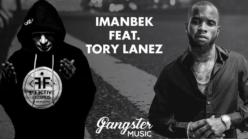 Imanbek feat Tory Lanez Blackout GANGSTERMUSIC