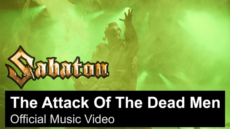 SABATON The Attack Of The Dead Men Official Music Video