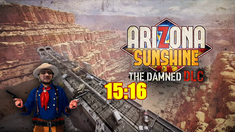 18 Шон играет в Arizona Sunshine The Damned DLC PCVR VIVE 2016