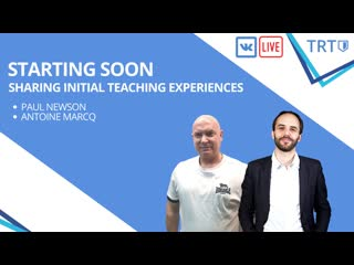 TRT Podcast #1 - Paul Newson and Antoine Marcq discuss early teaching career mishaps, mistakes and lessons