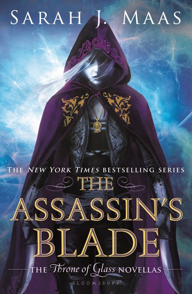 The Assassin's Blade (Throne of Glass 0.1-0.5)