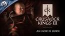 Crusader Kings 3 Announcement Trailer An Heir is Born