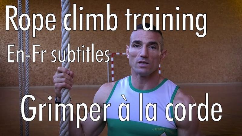 Entrainement de grimper à la corde / The Legion Rope climb training