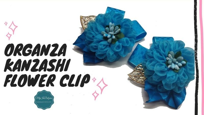 D.I.Y. Organza Kanzashi Flower Clip | MyInDulzems