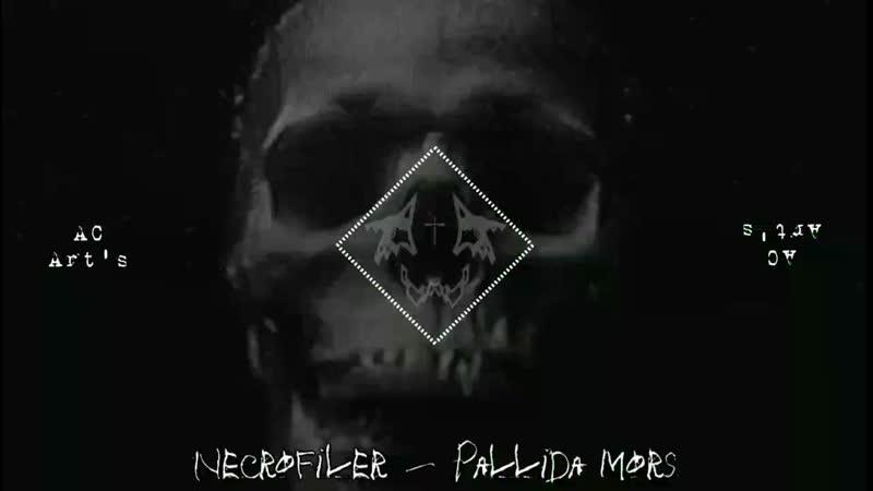 Necrofiler - Pallida mors.mp4