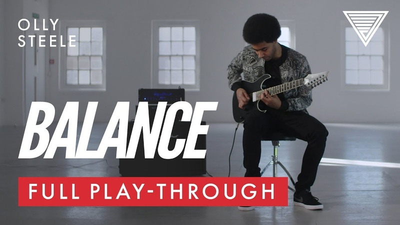 Olly Steele Balance Full Playthrough JTC Guitar