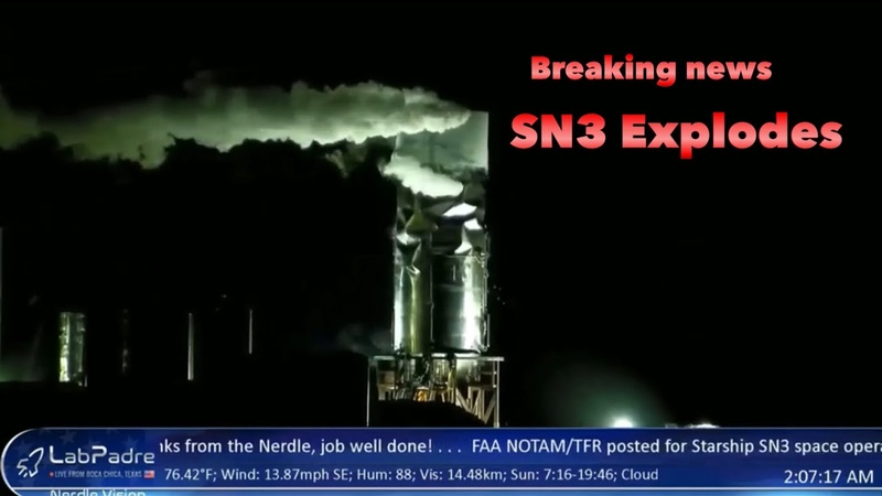 Space X Starship SN3 Explosion during pressure test