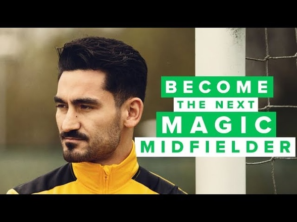 DON'T LOSE THE BALL - how to become a better midfielder w/Ilkay Gündogan