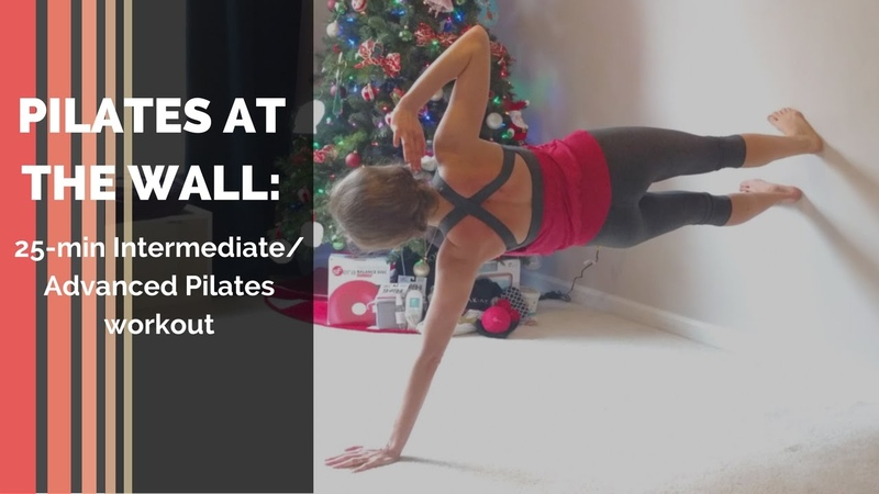 Full Body Pilates Workout at the Wall - 25 min, Intermediate-Advanced Level