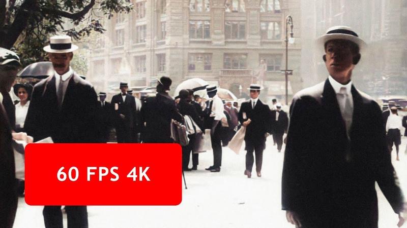 4k 60 fps A Trip Through New York City in 1911