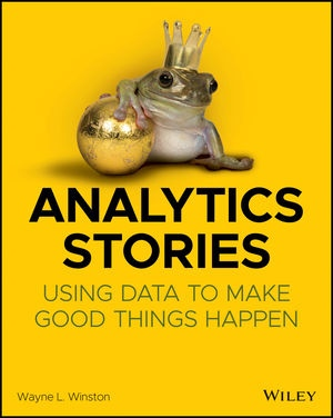Analytics Stories Using Data to Make Good Things Happen