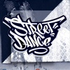 STREET DANCE | УЛИЧНЫЕ ТАНЦЫ