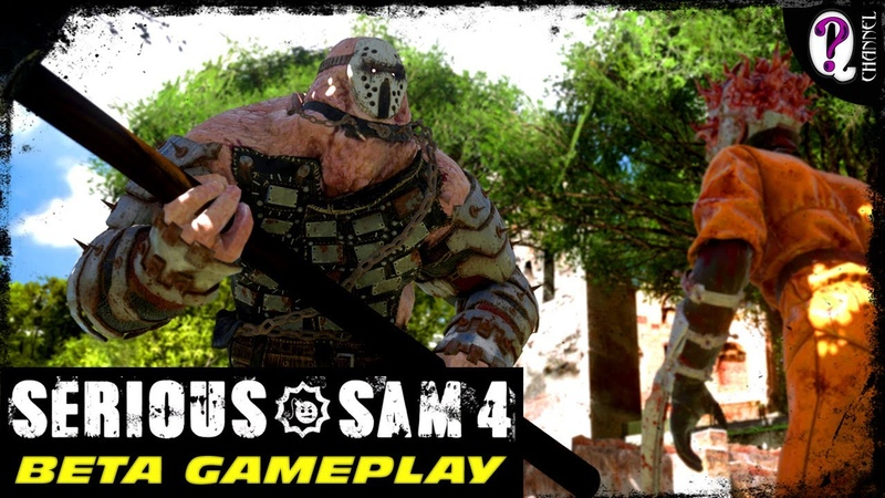 Serious Sam 4 Planet Badass BETA Gameplay enemies weapons locations real graphics may 2020