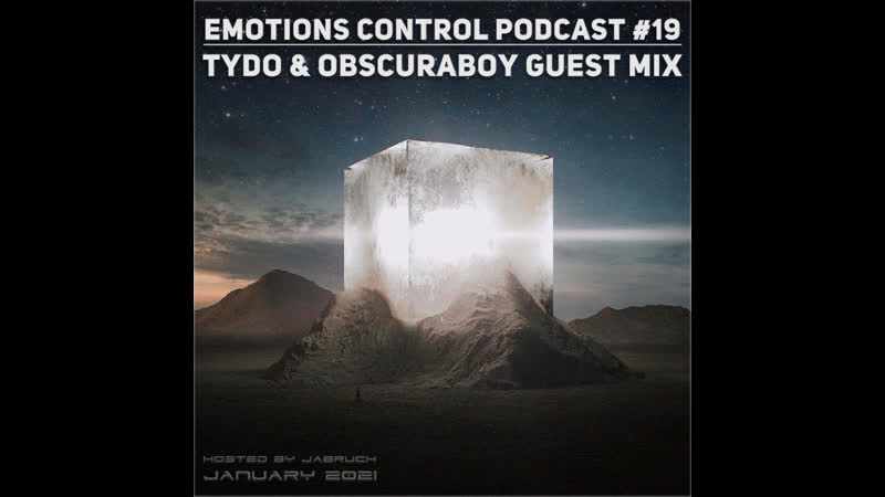 Emotions Control Podcast 19 Tydo Obscuraboy Guest Mix [January 2021]