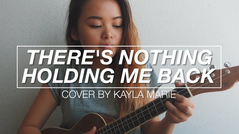 There's Nothing Holding Me Back - Shawn Mendes (cover by Kayla Marie)