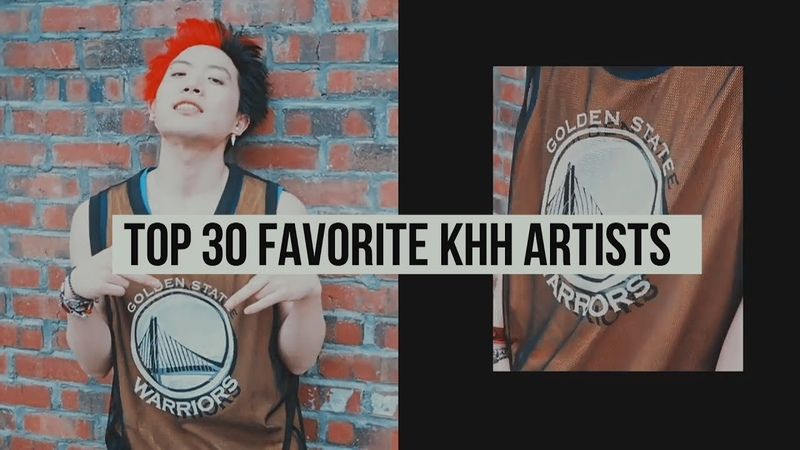 TOP 30 FAVORITE KHH ARTISTS