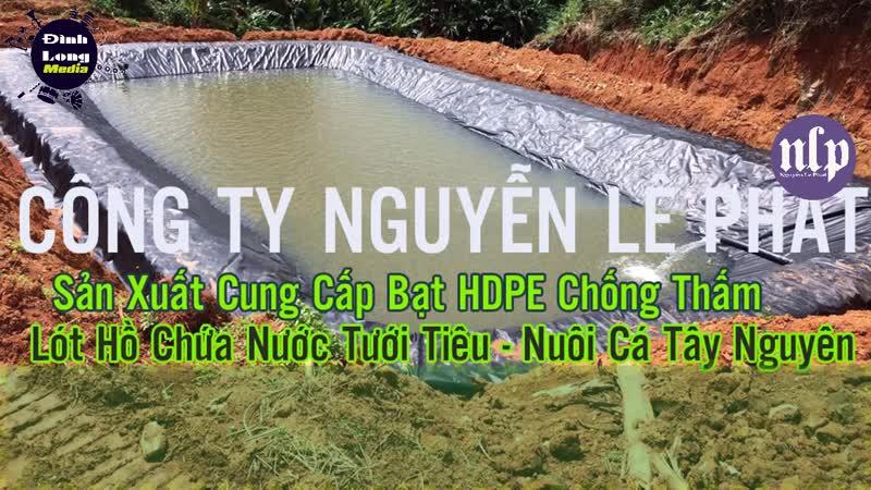 Bạt Lót Hồ Chứa Nước Nuôi Cá Tại Bình Dương, Bạt Nhựa HDPE Chống Thấm Hồ Nước Giá Rẻ Nguyên Chất Bền 50 Năm