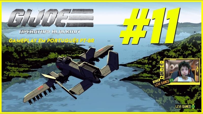 G.I. Joe Operation Blackout 11 Gameplay em Português PT BR